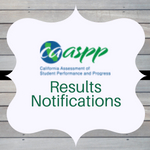 CAASPP Results Notifications