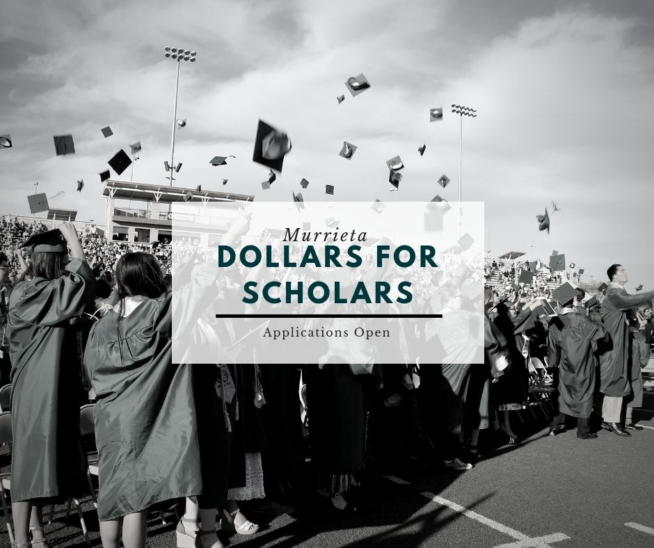Murrieta Dollars for Scholars