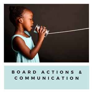 Communications and Board Actions