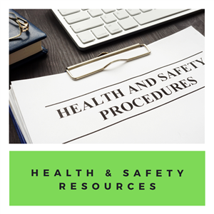 Health & Safety Resources