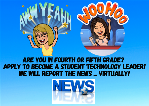 Do you love working with technology? Do you enjoy recording videos? Do you love leading by example? Are you in fourth or fifth grade? Then our Student Technology Leader Program is for you! Click here to learn more!